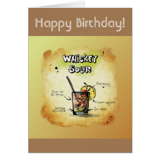 Happy Birthday Humor - Whiskey Sour Recipe Card