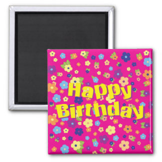 Happy Birthday in Flowers Magnet