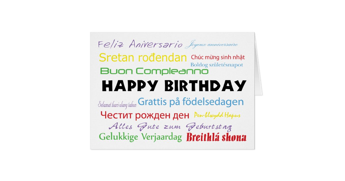 Happy Birthday In Many Languages Card Zazzle Com