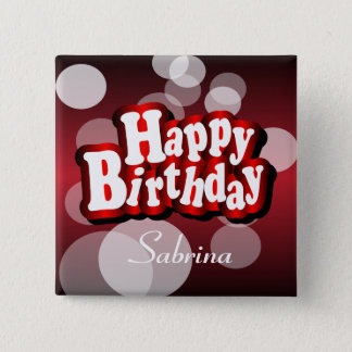 Happy Birthday in Metallic Red Bokeh | Any Age Pinback Button