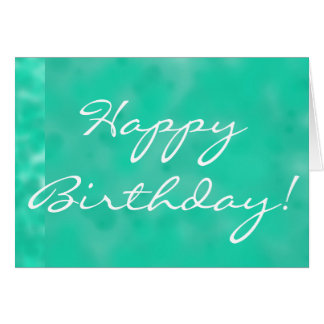 Happy Birthday in Turquois Greeting Card