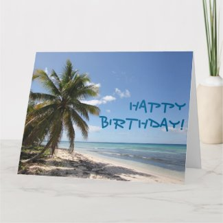 Happy Birthday Isla Saona Caribbean Paradise Beach Card