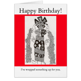 Happy Birthday!, I've wrapped something... Card