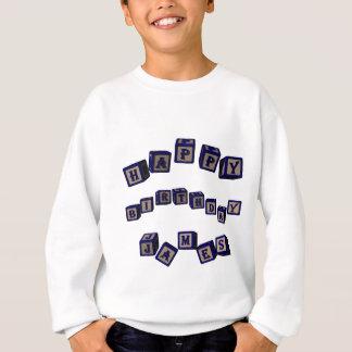 Happy Birthday James toy blocks in blue. Sweatshirt