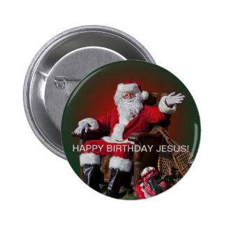 HAPPY BIRTHDAY JESUS! 2 INCH ROUND BUTTON