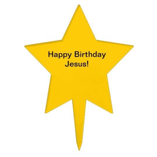 Happy Birthday Jesus Cake Topper Zazzlecom