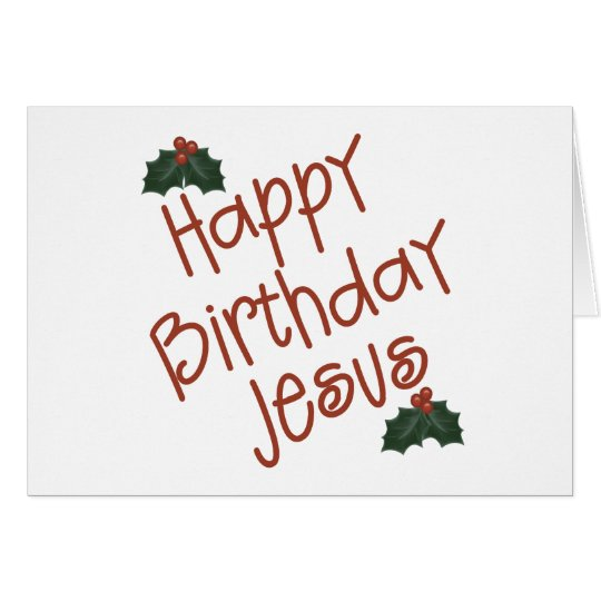 Happy Birthday Jesus Christmas Gift Card
