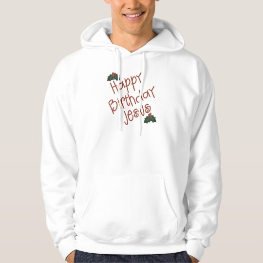 Happy Birthday Jesus Christmas Gift Hoodie