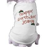 Happy Birthday Jesus Christmas Gift Pet Shirt