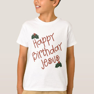 Happy Birthday Jesus Christmas Gift T-Shirt