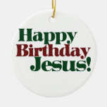Happy Birthday Jesus Christmas Ornaments