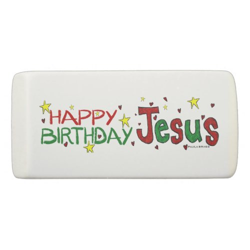 Happy Birthday Jesus Eraser