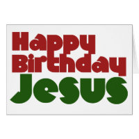 Happy Birthday Jesus Greeting Cards