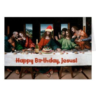 Happy Birthday, Jesus! Greeting Cards