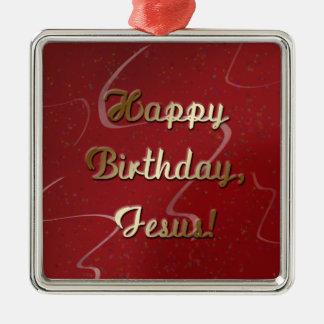 Happy Birthday Jesus Metal Ornament