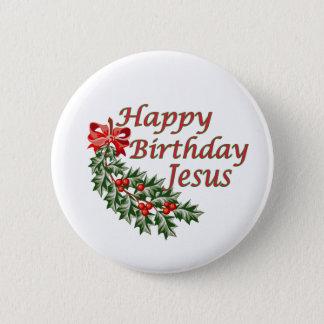 Happy Birthday Jesus Pinback Button