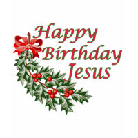 Happy Birthday Jesus shirt