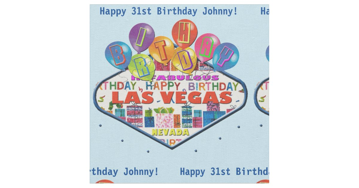 Happy birthday johnny in las vegas fabric zazzle for Arts and crafts stores in las vegas
