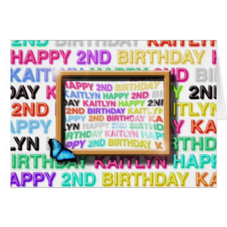 happy birthday Kaitlyn Card