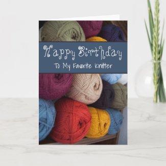 Happy Birthday Knitter Card Yarn Maker