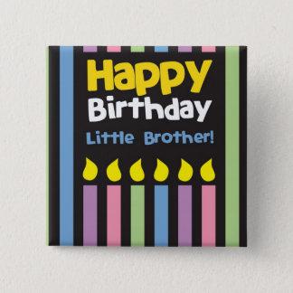 Happy Birthday little Brother stripey Button