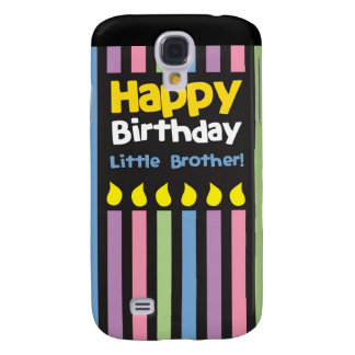 Happy Birthday little Brother stripey Samsung Galaxy S4 Cases