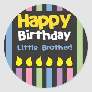 happy birthday little brother stripey classic round sticker