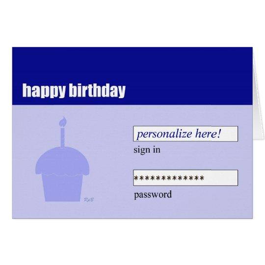 Happy Birthday: Log in Card