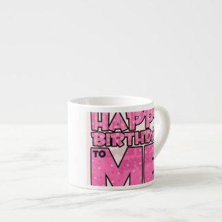 Happy Birthday Me Coffee Mug