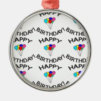 Happy Birthday! Metal Ornament