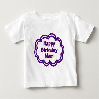 Happy Birthday Mom Baby T-Shirt