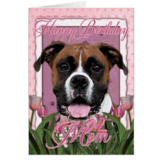 Happy Birthday Mom - Boxer - Vindy Card