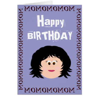 Happy Birthday Mom (Daugher) Card