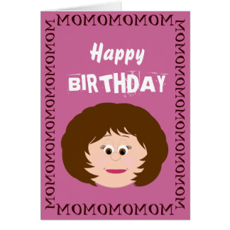 Happy Birthday Mom (Daughter) Card