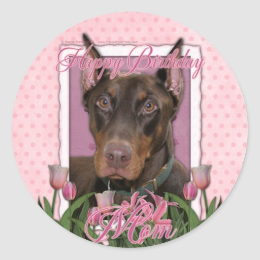 Happy Birthday Mom - Doberman - Red - Rocky Classic Round Sticker