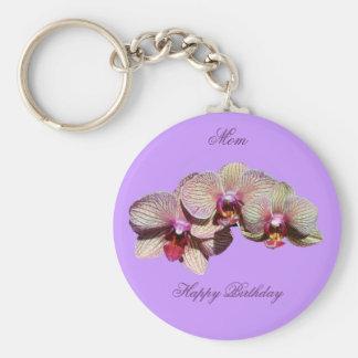 Happy Birthday Mom Fancy Orchids Flower Keychain