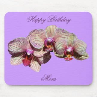 Happy Birthday Mom Fancy Orchids Flower Mousepad