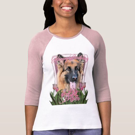 Happy Birthday Mom - German Shepherd - Chance Tee Shirt