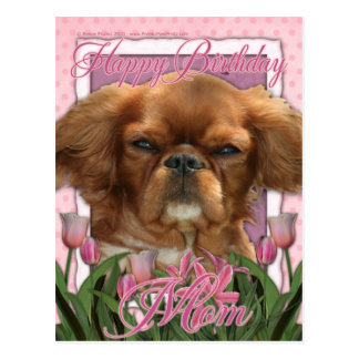 Happy Birthday Mom - King Charles Cavalier - Ruby Postcard