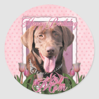 Happy Birthday Mom - Labrador - Chocolate Classic Round Sticker