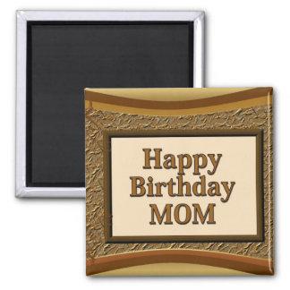 Happy Birthday Mom Magnet