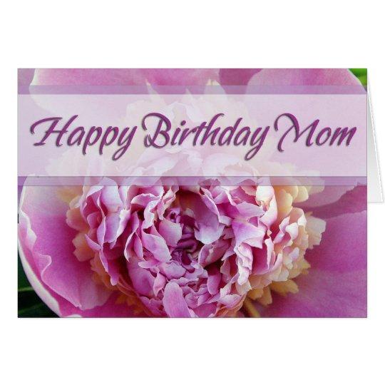 happy birthday mom peony card  zazzle