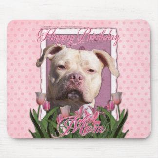 Happy Birthday Mom - Pitbull - Jersey Girl Mousepad