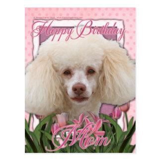 Happy Birthday Mom - Poodle Postcard