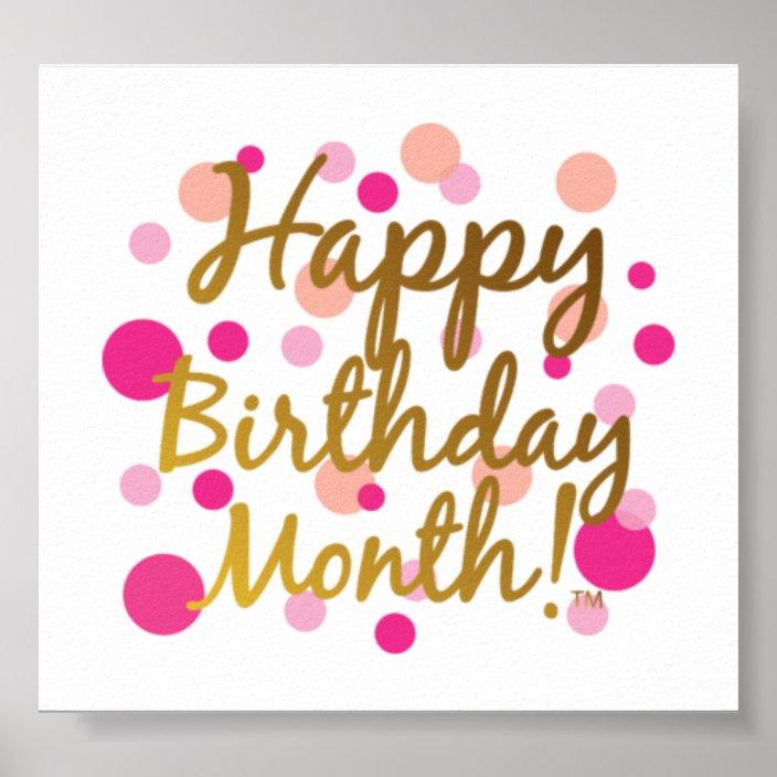 Happy Birthday Month Poster Zazzle Com