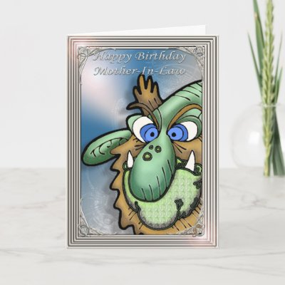 Happy Birthday Mother-In-Law Humorous Cards by moonlake