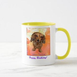 """""""Happy Birthday!"""" mug by Tatiana The Dog"""
