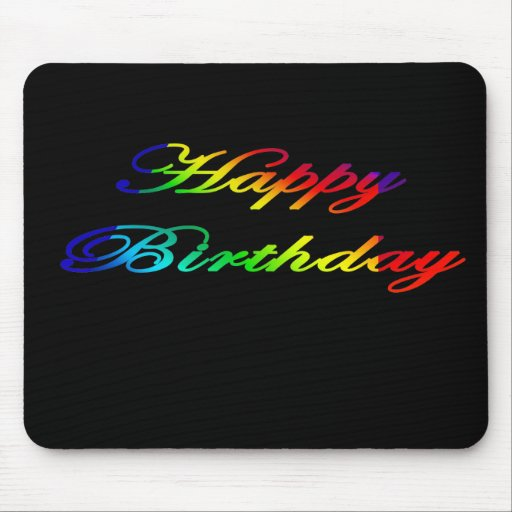 Happy Birthday Multicolor Birthday Mousepads