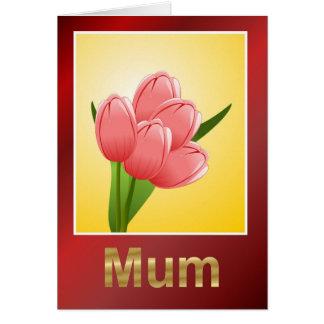Happy Birthday Mum with tulips Happy Birthday Card