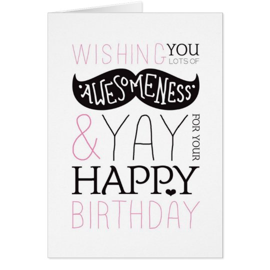 Happy birthday mustache fun typography card